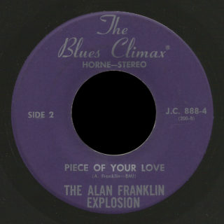 Alan Franklin Explosion Blues Climax Horne 45 Piece of Your Love
