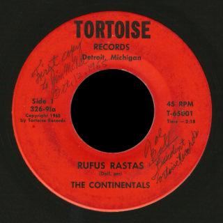 Continentals Tortoise 45 Rufus Rastas