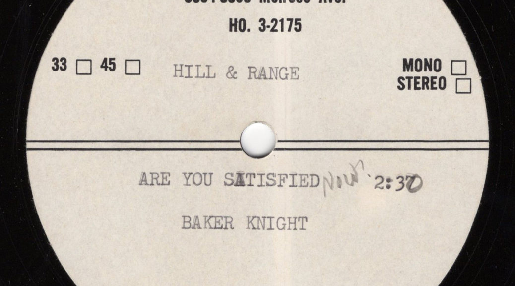 Baker Knight Stereo Masters Demo 45 Are You Satisfied Now
