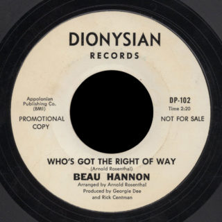 Beau Hannon Dionysian 45 Who's Got The Right Of Way